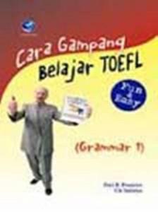 Cara Belajar TOEFL - Sukses Mencapai Skor Tinggi Dalam Grammar Section