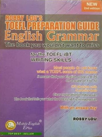 Robby Lou's Test TOEFL Preparation Guide
