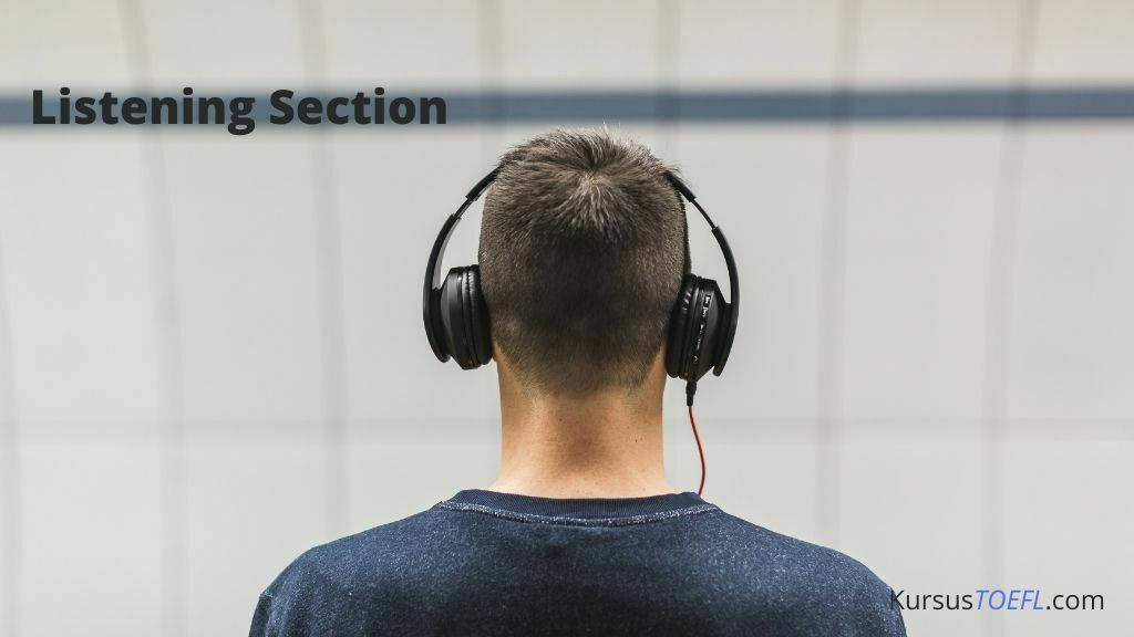 Listening Section