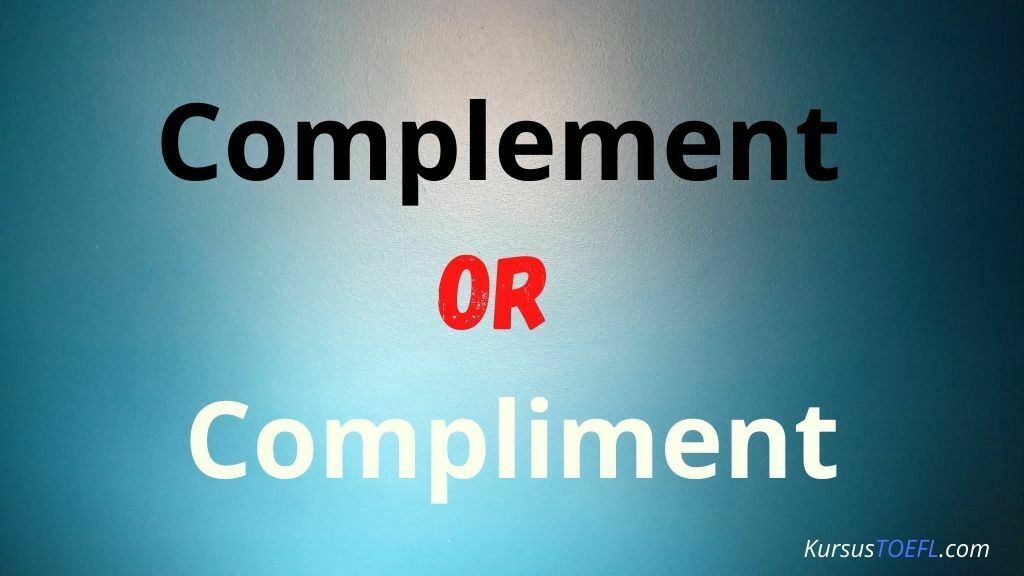 Complement or Compliment